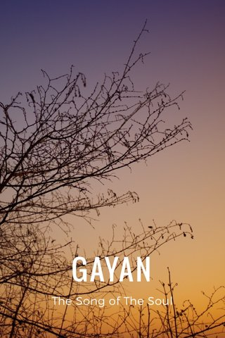 GAYAN The Song of The Soul