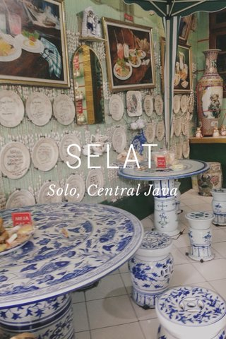 SELAT Solo, Central Java