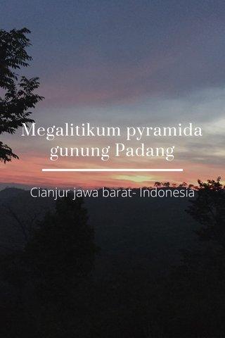 Megalitikum pyramida gunung Padang Cianjur jawa barat- Indonesia