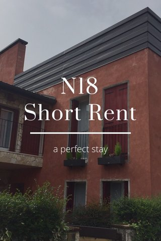 N18 Short Rent a perfect stay