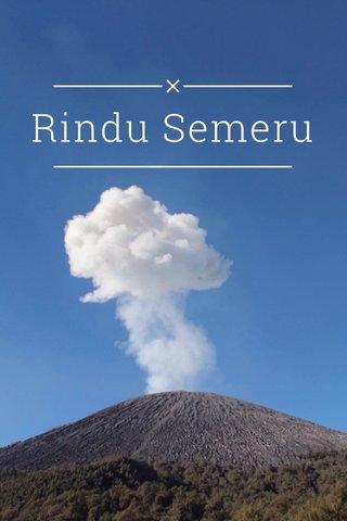 Rindu Semeru