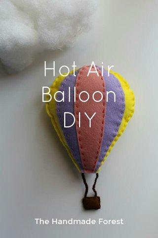 Hot Air Balloon DIY The Handmade Forest