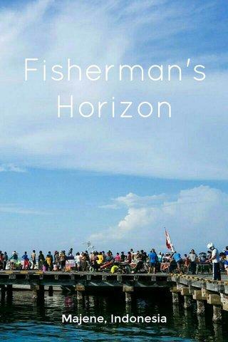 Fisherman's Horizon Majene, Indonesia