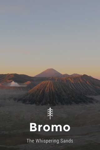 Bromo The Whispering Sands