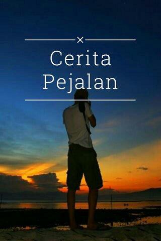 Cerita Pejalan