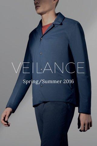 VEILANCE Spring/Summer 2016