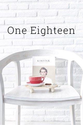 One Eighteen