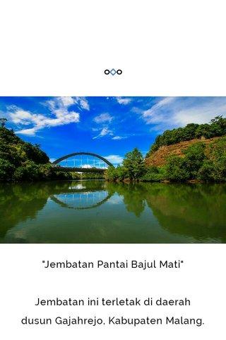 """""""Jembatan Pantai Bajul Mati"""" Jembatan ini terletak di daerah dusun Gajahrejo, Kabupaten Malang. Foto ini saya ambil pada saat menaiki perahu yang disewakan warga setempat. Dengan biaya Rp 50.000 kita bisa menyusuri sungai ini. Silahkan berkunjung ke Malang. Wisata alamnya seru banget gan!!"""