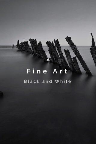 Fine Art Black and White