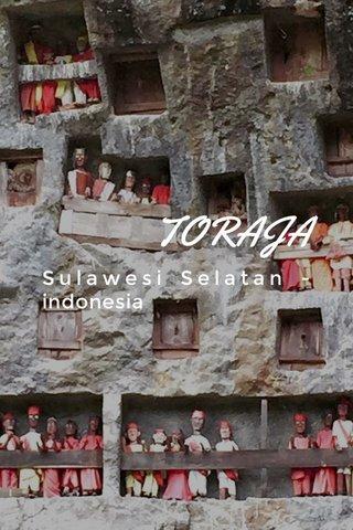TORAJA Sulawesi Selatan - indonesia