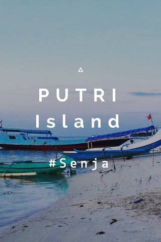 PUTRI Island #Senja