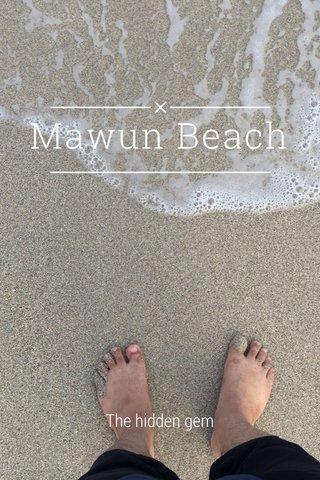 Mawun Beach The hidden gem