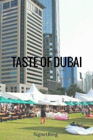 TASTE OF DUBAI SignetRing