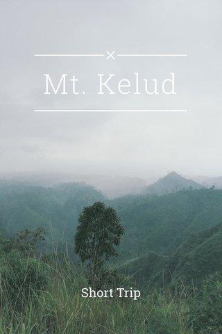Mt. Kelud Short Trip