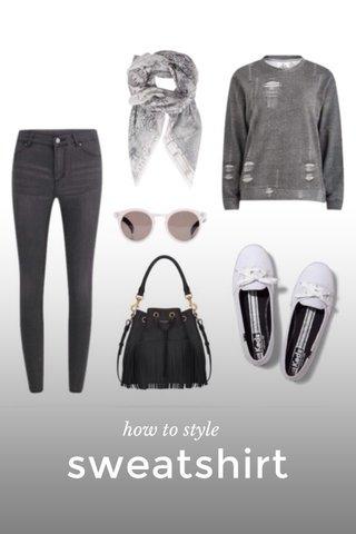 sweatshirt how to style