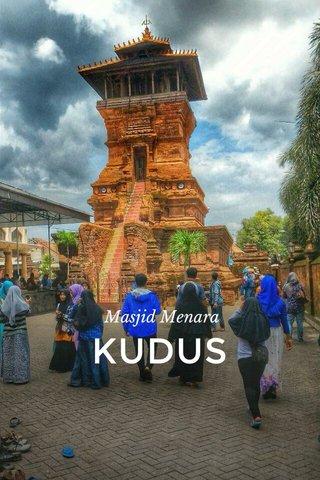 KUDUS Masjid Menara