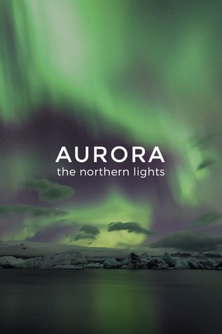 AURORA the northern lights