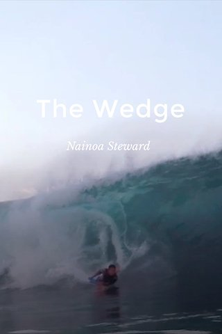 The Wedge Nainoa Steward