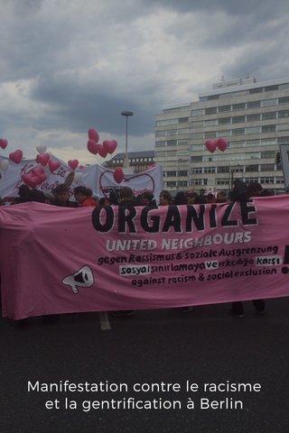 Manifestation contre le racisme et la gentrification à Berlin