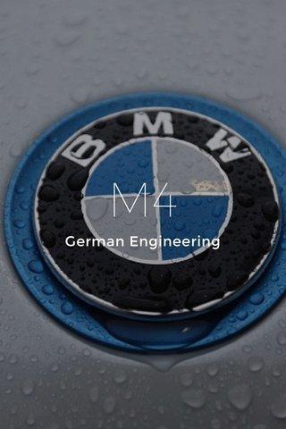M4 German Engineering