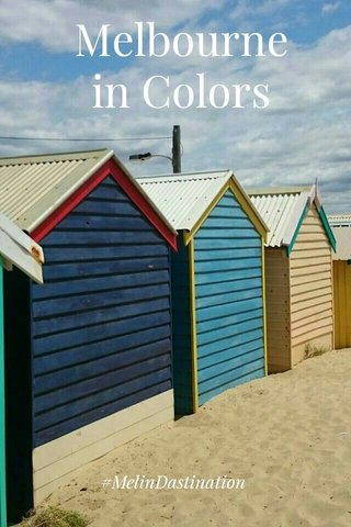 Melbourne in Colors #MelinDastination