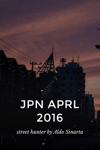 JPN APRL 2016 street hunter by Aldo Sinarta