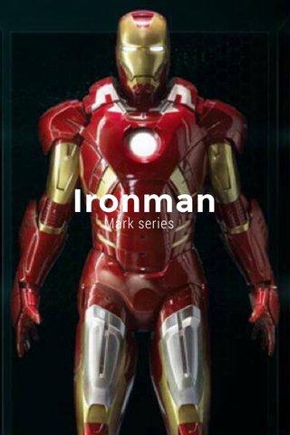 Ironman Mark series