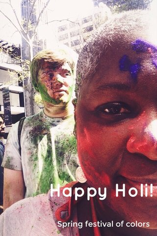 Happy Holi! Spring festival of colors