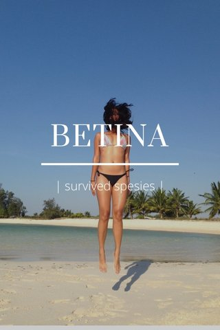 BETINA | survived spesies |