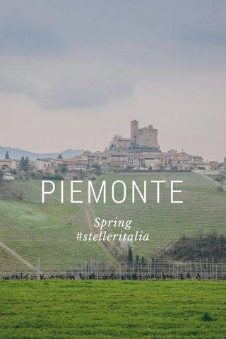 PIEMONTE Spring #stelleritalia