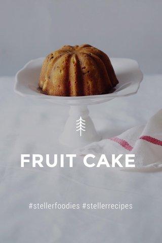 FRUIT CAKE #stellerfoodies #stellerrecipes