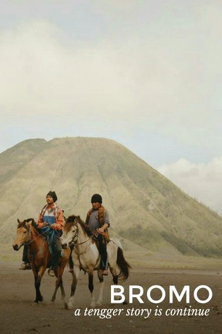 BROMO a tengger story is continue