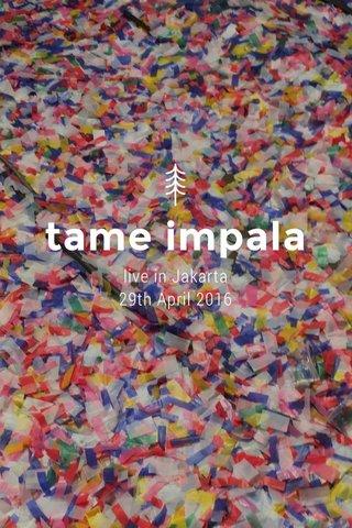 tame impala live in Jakarta 29th April 2016 #stellerid #tameimpala #tameimpalajkt