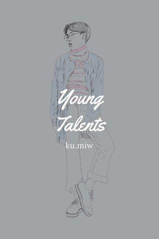 Young Talents ku.miw