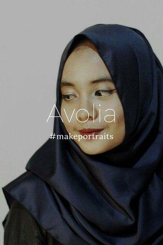 Avolia #makeportraits