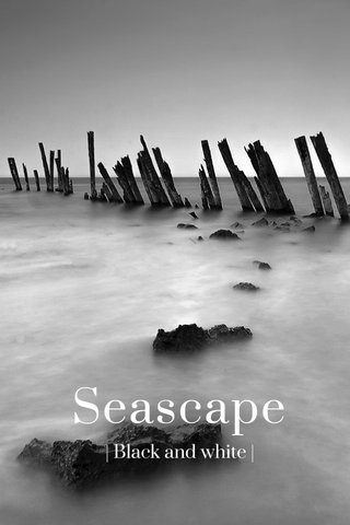Seascape | Black and white |