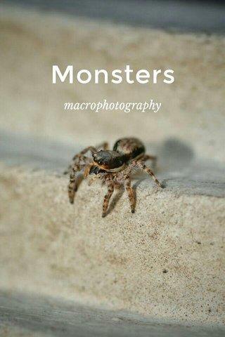 Monsters macrophotography