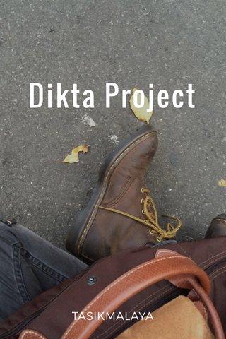 Dikta Project TASIKMALAYA
