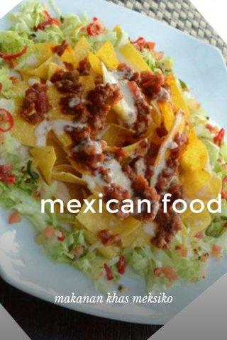 mexican food makanan khas meksiko