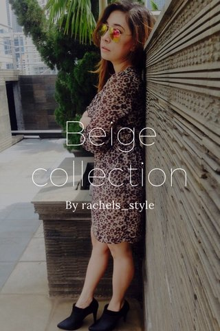 Beige collection By rachels_style