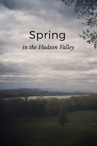 Spring in the Hudson Valley