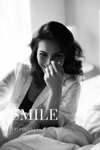SMILE |annisza|