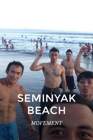 SEMINYAK BEACH MOVEMENT