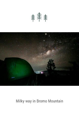 Milky way in Bromo Mountain