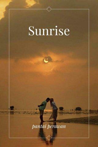 Sunrise pantai perawan