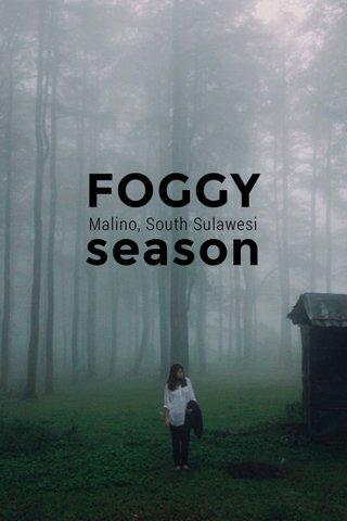 FOGGY season Malino, South Sulawesi