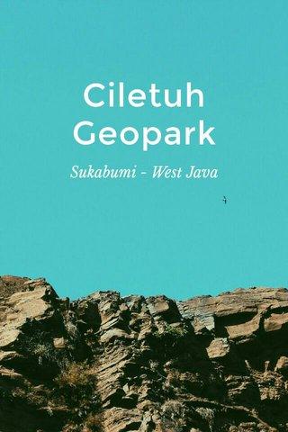 Ciletuh Geopark Sukabumi - West Java