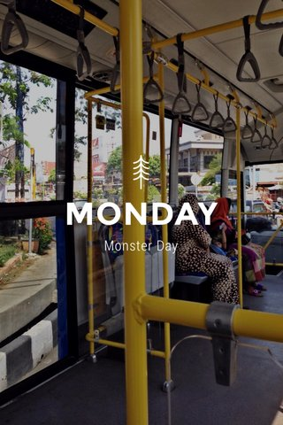 MONDAY Monster Day