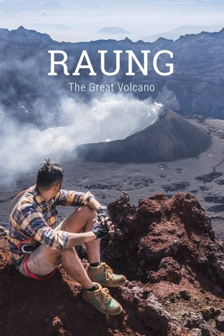 RAUNG The Great Volcano