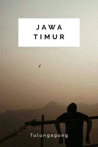 JAWA TIMUR Tulungagung